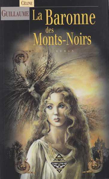 La baronne des Monts-Noirs