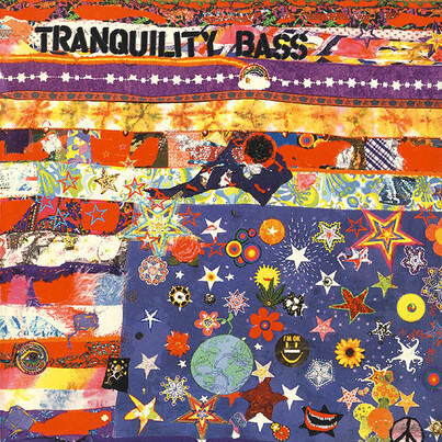Chefs d'oeuvre oubliés # 81 : Tranquility Bass - Let the freak flag fly (1997)