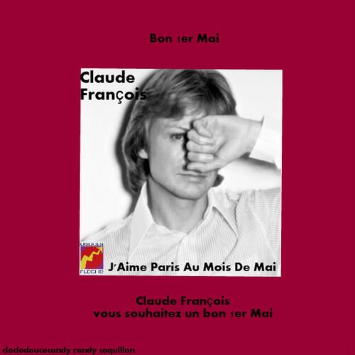 montage Claude François fait par moi spéciale 1er Mai