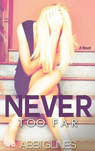 Rosemary Beach T2: Never To Far , Abbi Glines