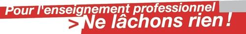 - Défendons le service public des LP! RDV de manifestations