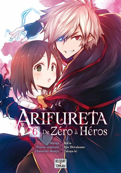 Arifureta, de zéro à héros - Tome 06 -  Roga & Ryo Shirakome & Takaya-ki