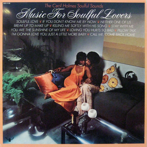 "The Cecil Holmes Soulful Sounds : Album "" Music For Soulful Lovers "" Buddah Records ‎BDS 5139 [ US ]"