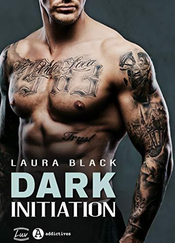 Dark Initiation