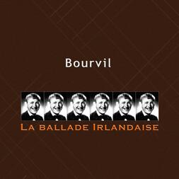 Ballade Irlandaise - Bourvil