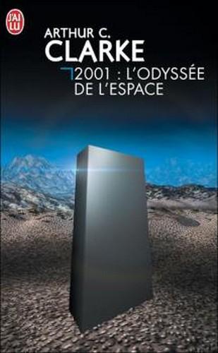 2001 : L'odyssée de l'espace - Arthur C. Clarke