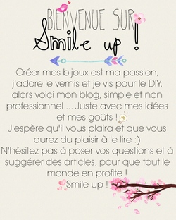 Smile up ! Bienvenue !