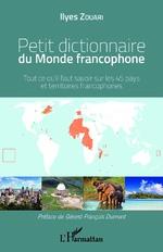 Petit dictionnaire du Monde francophone - Ilyes Zouari