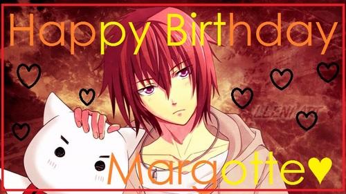 Joyeux anniversaire ღMargotteLaMarmotteღ !!! ♥