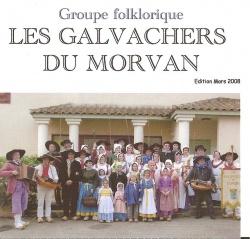 Les Galvachers du Morvan - Edition Mars 2008
