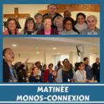 Matinée Monos-Connexion : Témoignages