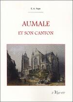 Nouveautés : l'histoire d'Aumale et de Neufchâtel-en-Bray