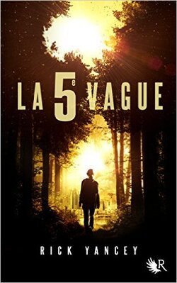 """La 5e vague"" de Rick Yancey"