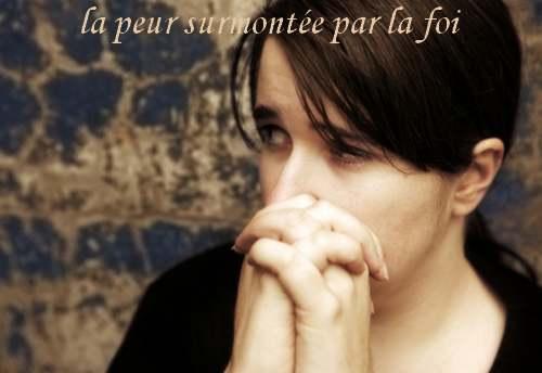 """La pensée du Jour :"""" La foi, un remède contre la peur ! """""""