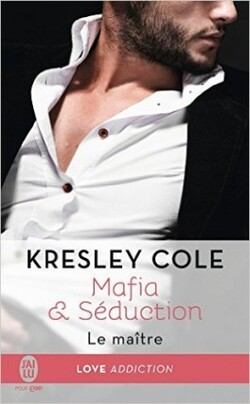 Mafia & Séduction - Kresley Cole