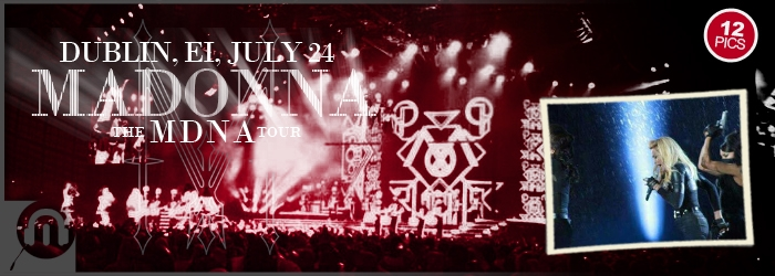 The MDNA Tour - Dublin - Pictures