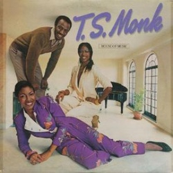 T.S. Monk - House Of Music - Complete LP