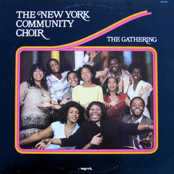 The New York Community Choir - The Gathering - Complete LP