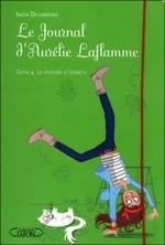 • Le journal d'Aurélie Laflamme : Le monde à l'envers (T.4) de India Desjardins