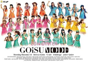 Hello! Project 2014 WINTER ~GOiSU MODE~ & ~DE-HA MiX~