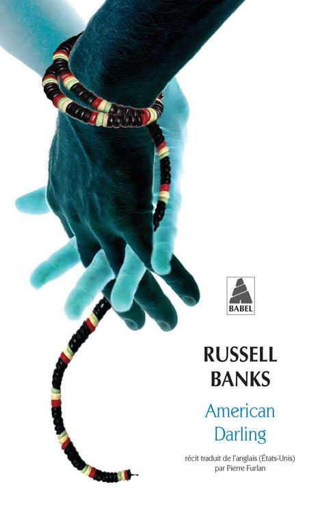 american darling russell banks bibliolingus blog livre