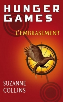 L'embrasement (Hunger Games tome 2)