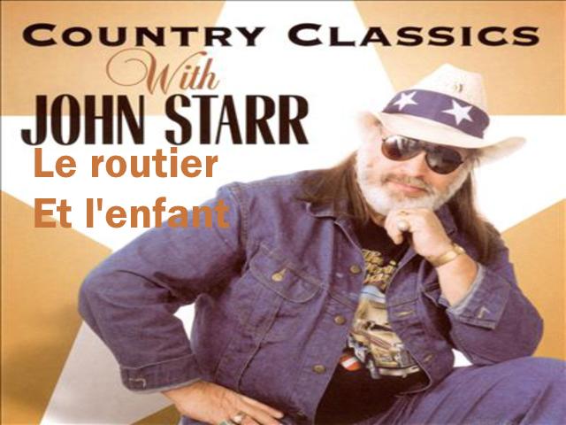 Le Routier et l'enfant - Chanté par John Starr