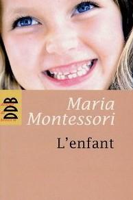 L'Enfant Maria Montessori