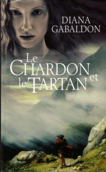 (Outlander) Tome 1 : Le Chardon et le Tartan