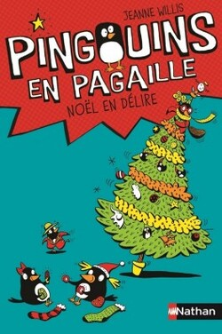 Pingouins en pagaille: Noël en délire de Jeanne WILLIS