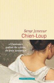Chien Loup de Serge Joncour