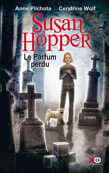 Susan Hopper 1- Le parfum perdu - Anne Plichota & Cendrine Wolf