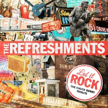 Cover me # 46: The Refreshments - Let it go ( 2013) - Tribute to Chuck Berry (merci Dado!)