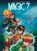 Magic 7 Tome 1 de