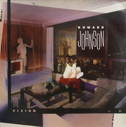 Howard Johnson - The Vision - Complete LP