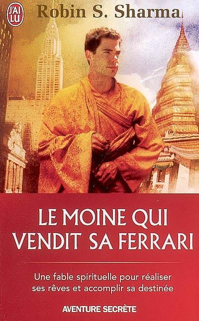 Lu : Le moine qui vendit sa Ferrari