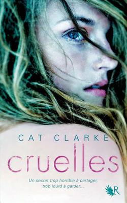 Cruelles par Cat Clarke