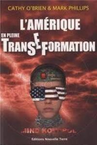 """➤ Extrait du livre """"L'Amérique en pleine Transe-Formation"""" - Cathy O'Brien & Mark Phillips"""