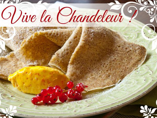 Vive la Chandeleur! :  Dimanche 2 Février