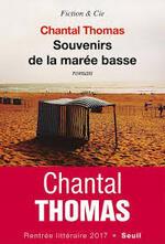 Souvenirs de la marée basses - Chantal Thomas -