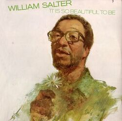 William Salter - It Is Beautiful To Be - Complete LP