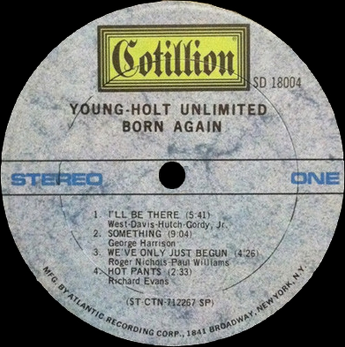 "The Young Holt Unlimited : Album "" Born Again "" Cotillion Records SD-18004 [US]"