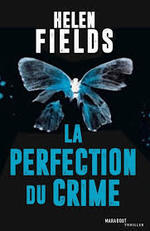 La perfection du crime  Helen fields