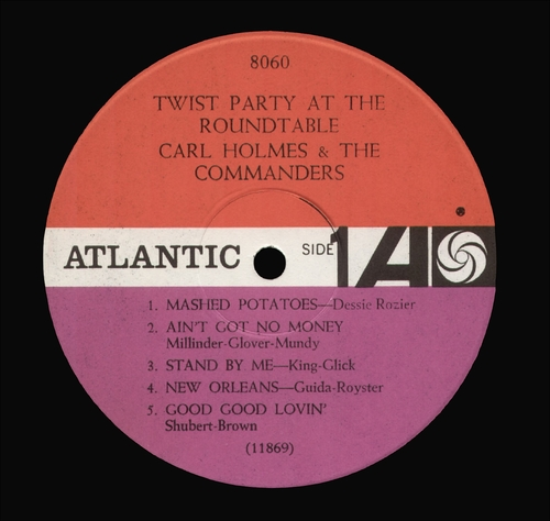"Carl Holmes & The Commanders : Album "" Twist Party At The Roundtable "" Atlantic Records 8060 [ US ]"