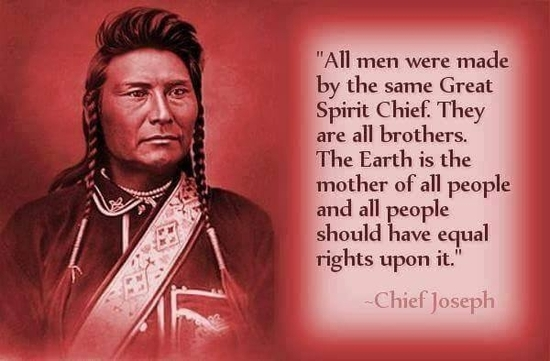 Wisdom from Chief Joseph