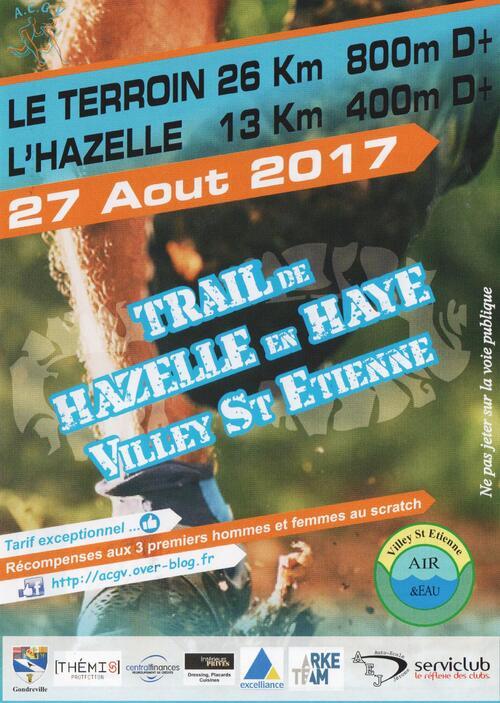 TRAIL DE HAZELLE EN HAYE LE 27 AOUT 2017