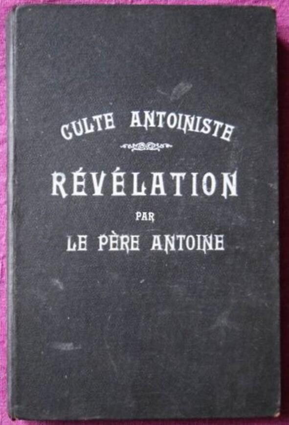 Musée de Folklore et des Imaginaires-0C-Révélation par le Père Antoine (inventaire.proscitec.asso.fr)