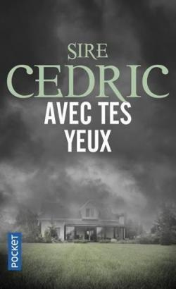 Avec tes yeux - Sire Cédric  @SireCedric @Pocket_Editions  @PressesdelaCite