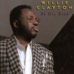 Willie Clayton - At His Best - Complete CD