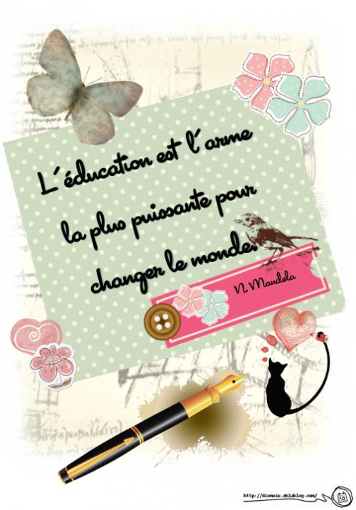 L'enseignement est l'arme la plus puissante pour changer le monde